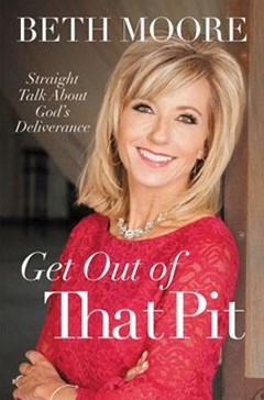 Get Out Of That Pit: Straight Talk About God