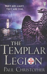 The Templar Legion by Paul Christopher (9780718159771) - PaperBack - Crime Mystery & Thriller