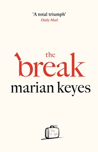 The Break by Marian Keyes (9780718179731) - PaperBack - Modern & Contemporary Fiction General Fiction