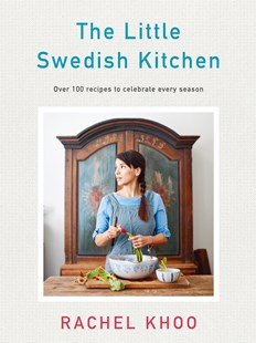 The Little Swedish Kitchen by Rachel Khoo (9780718188917) - HardCover - Cooking European