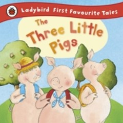 (ebook) Three Little Pigs: Ladybird First Favourite Tales