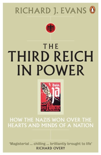 The Third Reich in Power, 1933 - 1939