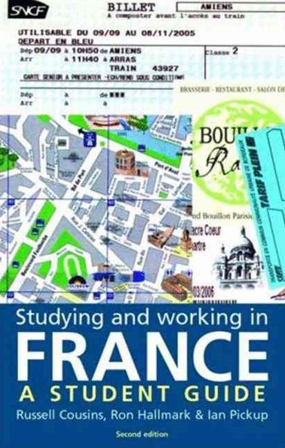 Studying and Working in France: Student Guide