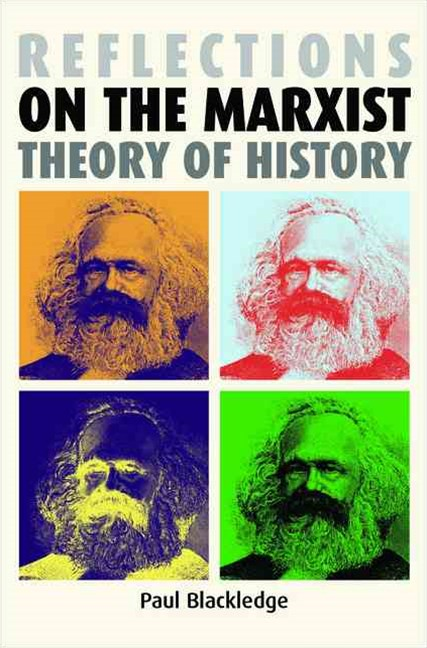 Reflections on the Marxist Theory of History