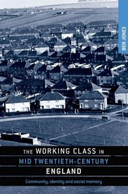Working Class in Mid Twentieth-Century England