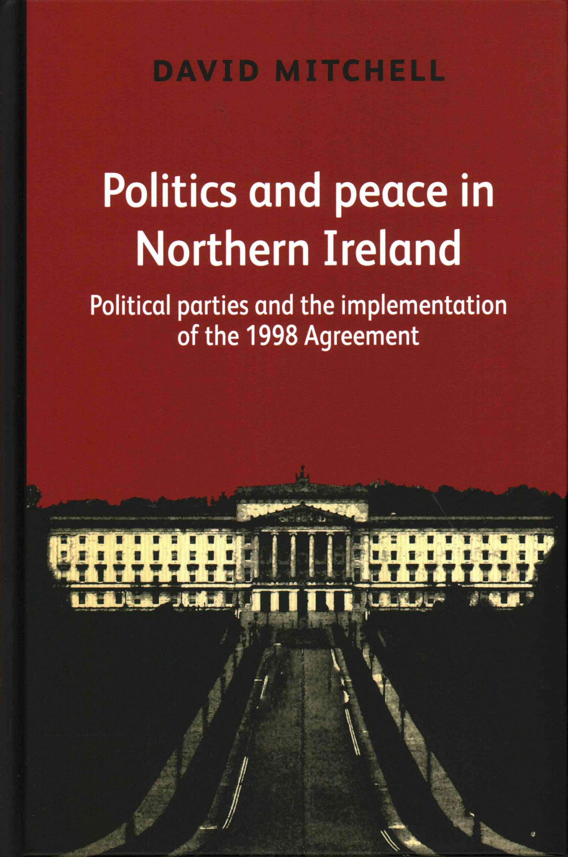 Politics and Peace in Northern Ireland