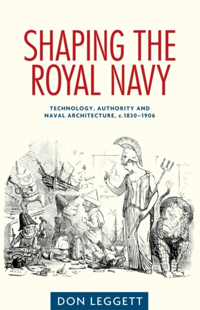Shaping the Royal Navy