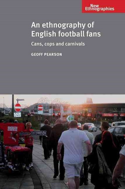 Ethnography of English Football Fans
