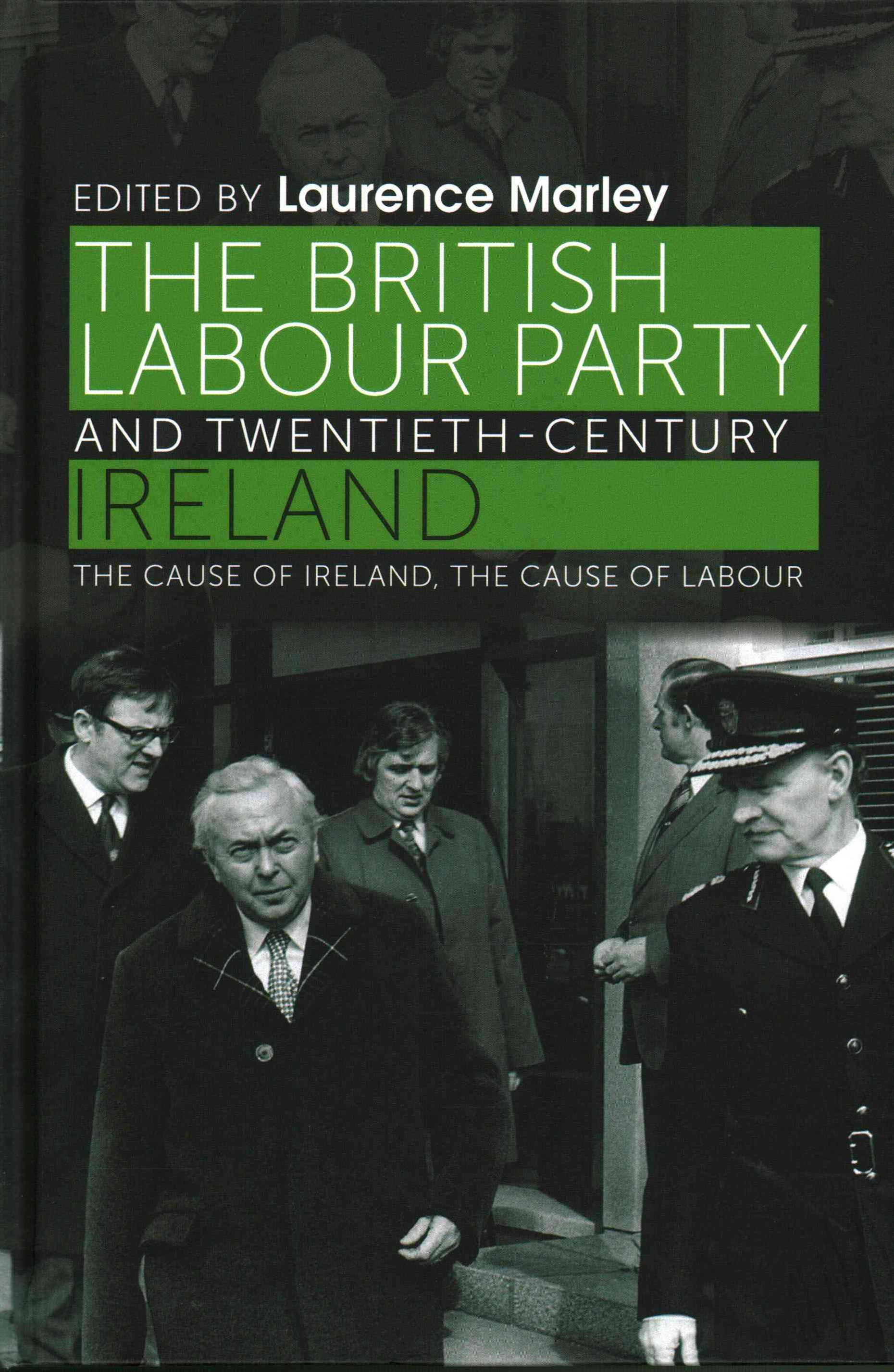 British Labour Party and Twentieth-Century Ireland