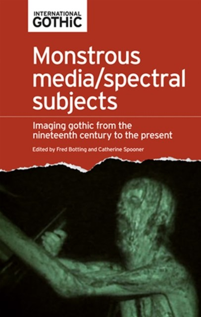 (ebook) Monstrous media/spectral subjects