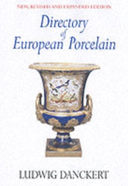 Directory of European Porcelain