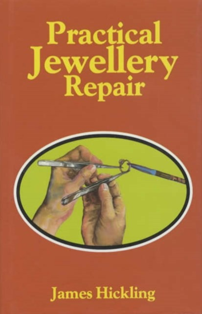 Practical Jewellery Repair