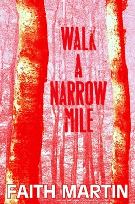 Walk a Narrow Mile