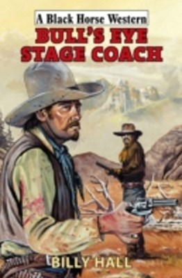 (ebook) Bull's Eye Stage Coach