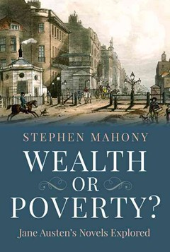 Wealth or Poverty? Jane Austen