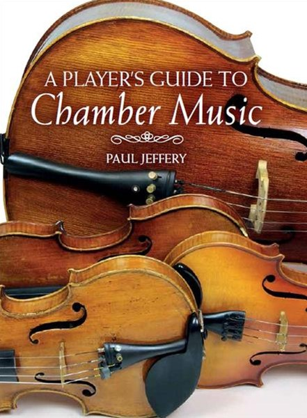 Player's Guide to Chamber Music
