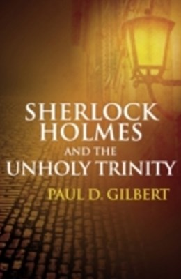 (ebook) Sherlock Holmes and the Unholy Trinity
