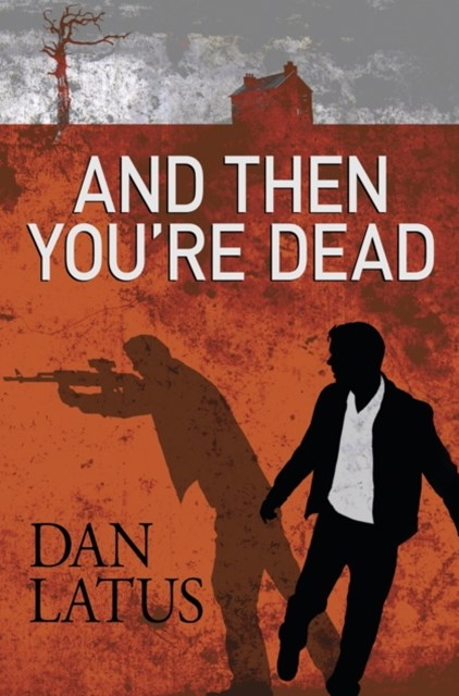(ebook) And Then You're Dead