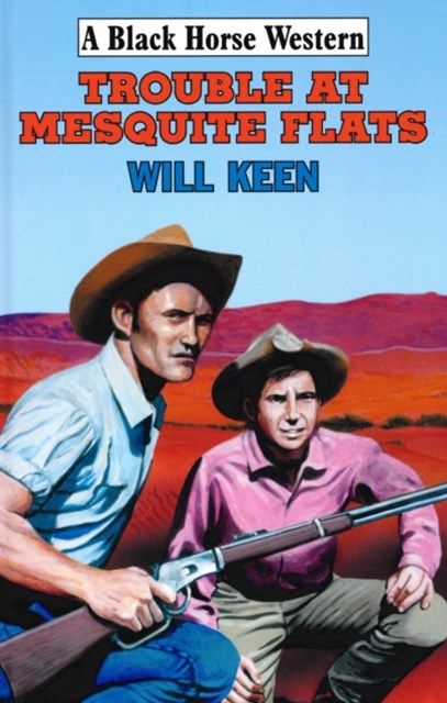 (ebook) Trouble At Mesquite Flats