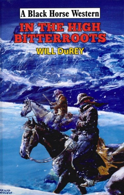 (ebook) In The High Bitterroots