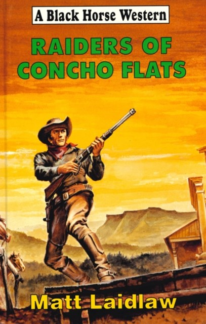 Raiders of Concho Flats