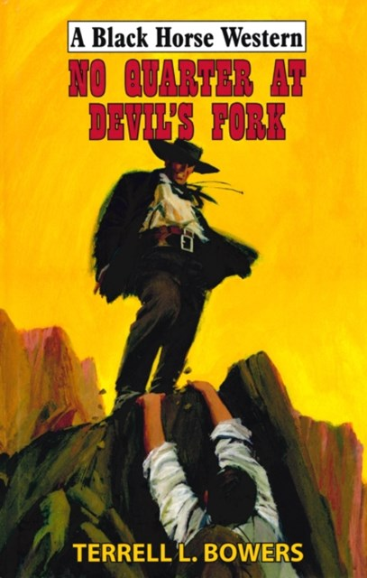 (ebook) No Quarter At Devil's Fork