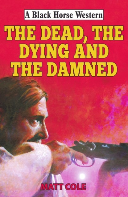 (ebook) Dead, the Dying and the Damned