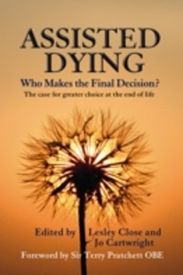 Assisted Dying: Who Makes the Final Decision?