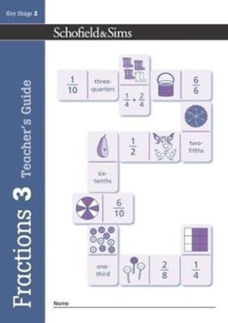 Fractions, Decimals and Percentages Book 3 Teacher's Guide (Year 3, Ages 7-8)