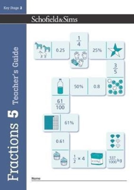 Fractions, Decimals and Percentages Book 5 Teacher's Guide (Year 5, Ages 9-10)