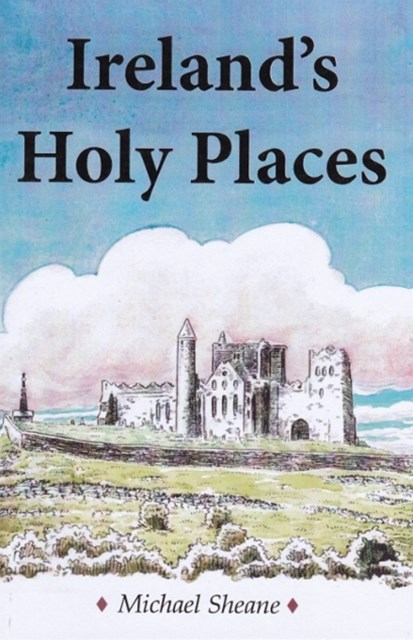Ireland's Holy Places