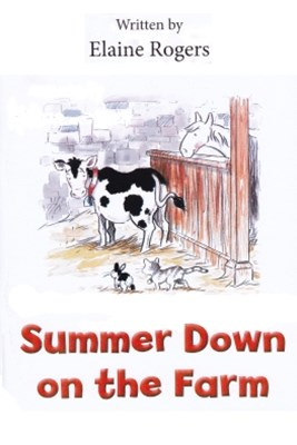 Summer Down on the Farm
