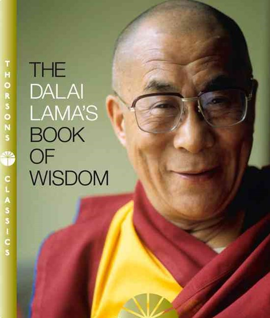 The Dalai Lama's Book of Wisdom [Thorsons Classics Edition]