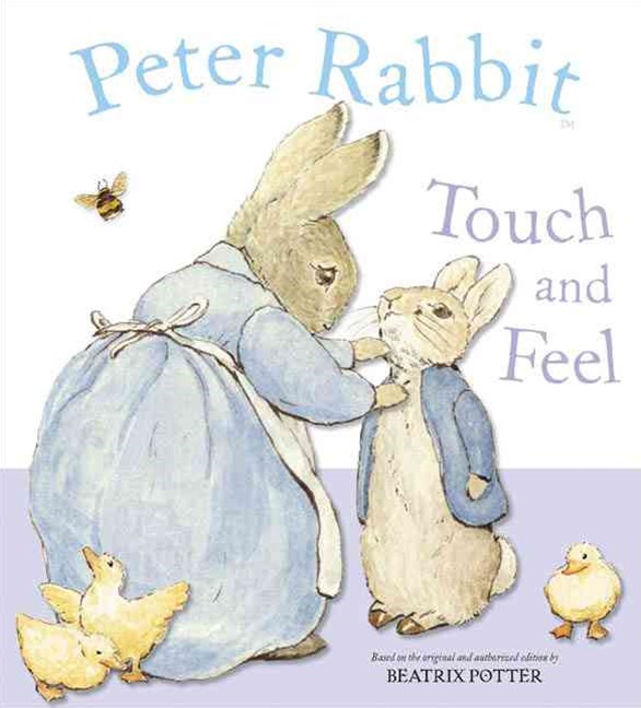 Peter Rabbit: Touch & Feel