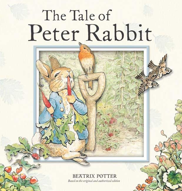 Peter Rabbit: The Tale of Peter Rabbit