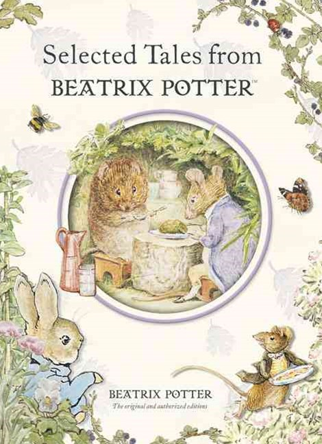 Beatrix Potter: Selected Tales From Beatrix Potter