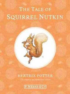 The Tale Of Squirrel Nutkin: Special Edition