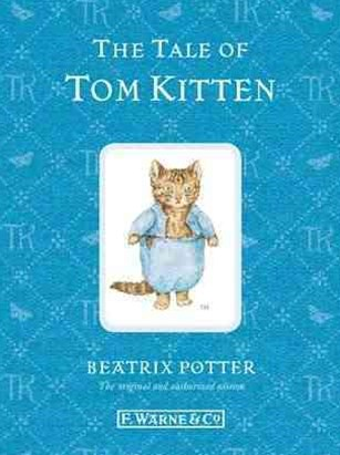 The Tale Of Tom Kitten: Special Edition