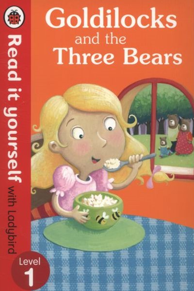 Read It Yourself With Ladybird: Level 1: Goldilocks And TheThree Bears