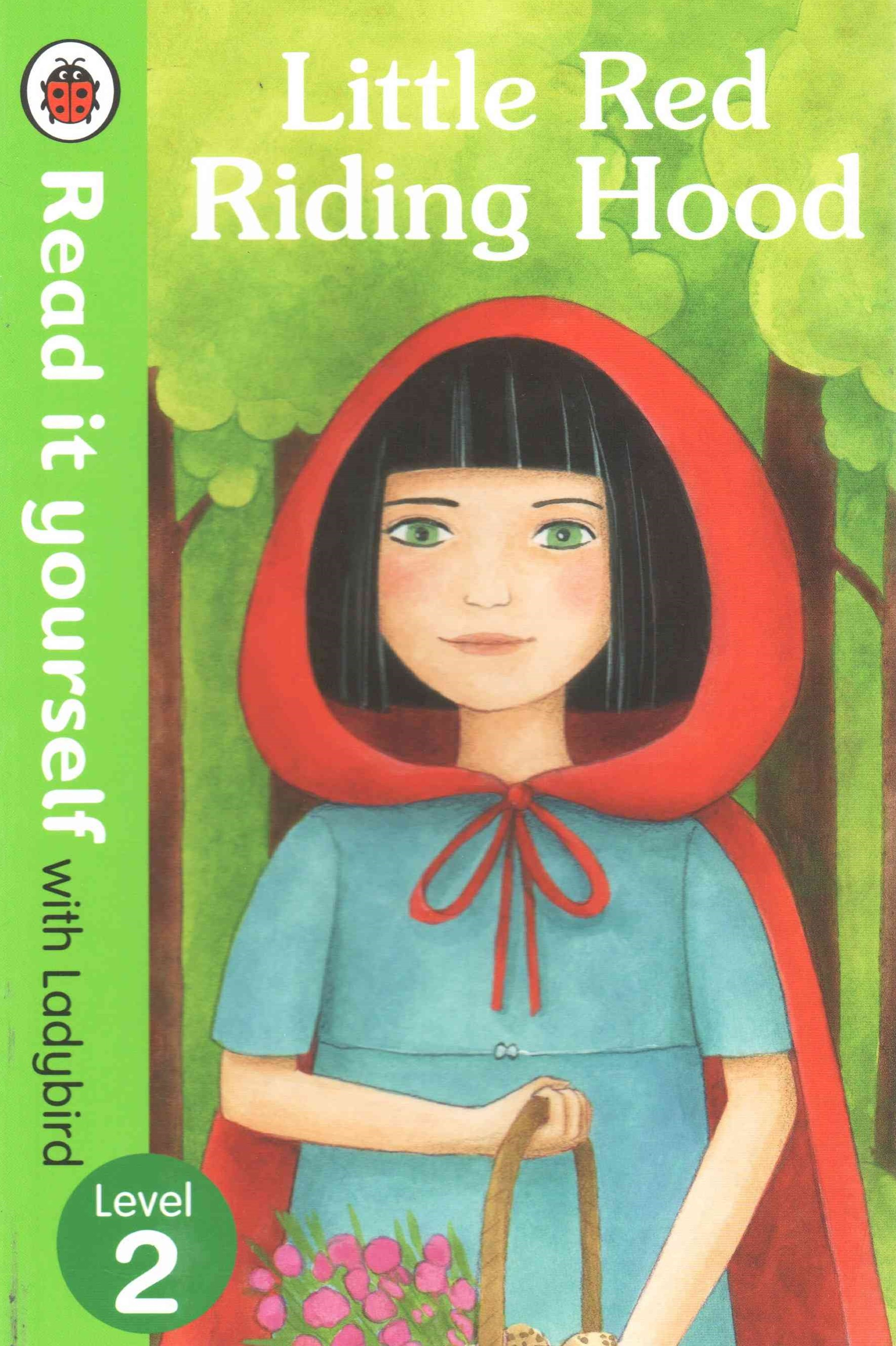 Read it Yourself with Ladybird: Level 2: Little Red Riding Hood