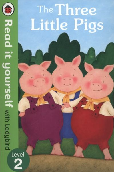 Read It Yourself With Ladybird: Level 2: The Three Little Pigs
