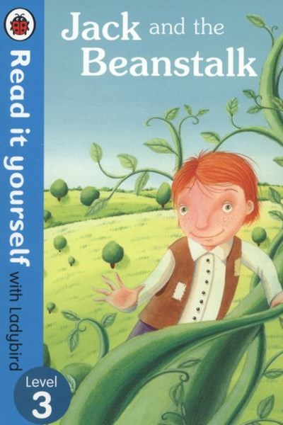 Read It Yourself With Ladybird: Level 3: Jack And The Beanstalk