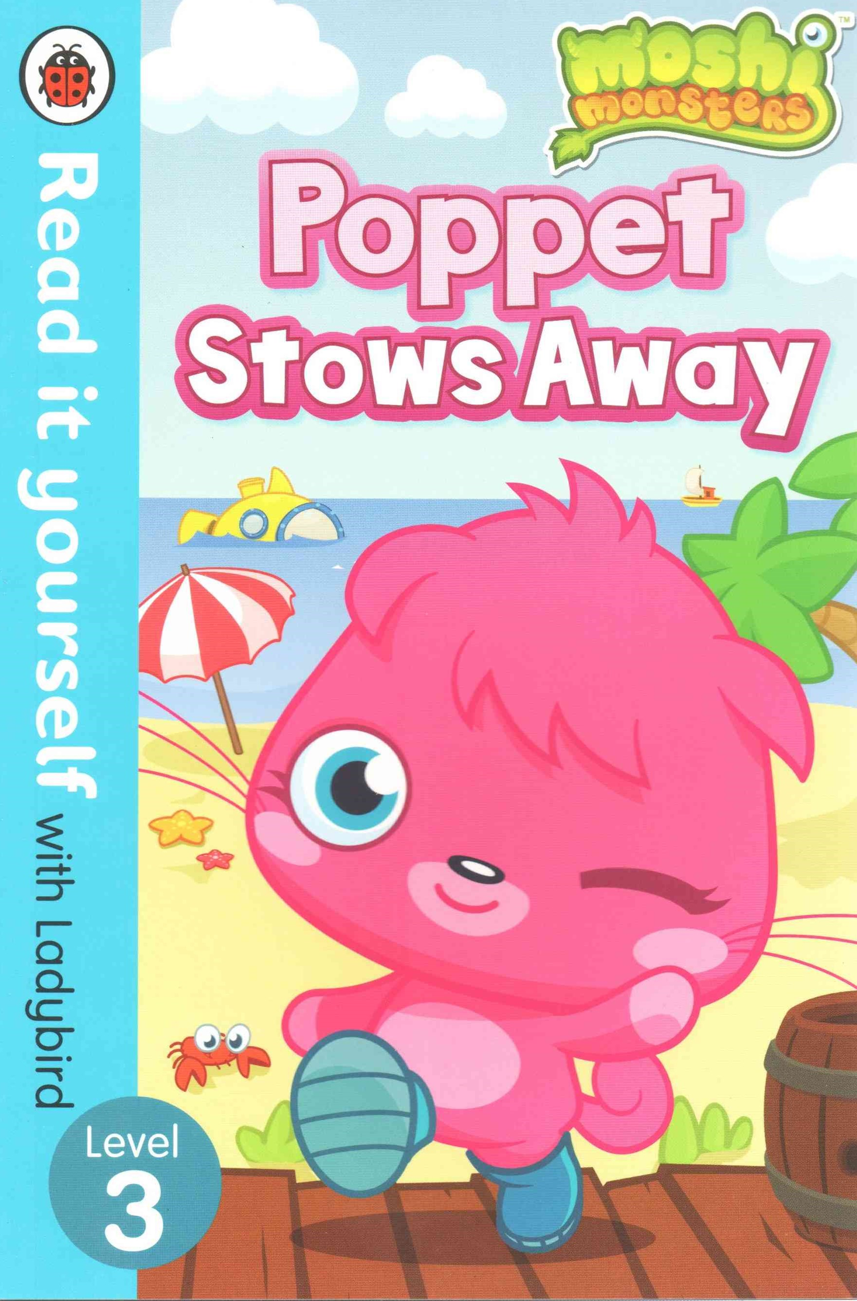 Read it Yourself with Ladybird: Level 3: Moshi Monsters: Poppet Stows Away