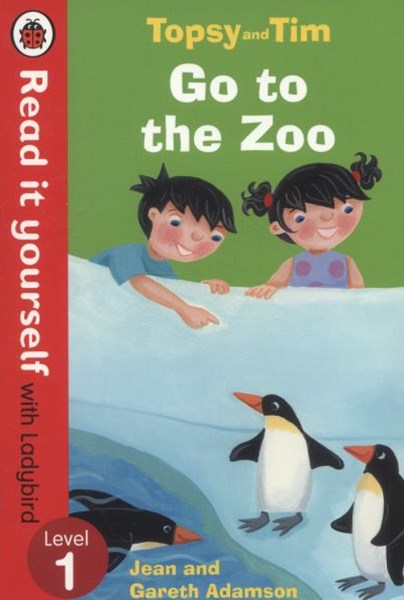 Read it Yourself with Ladybird: Level 1: Topsy and Tim: Go to the Zoo