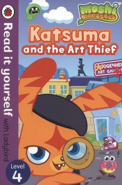 Read it Yourself with Ladybird: Level 4: Moshi Monsters: Katsuma and the Art Thief