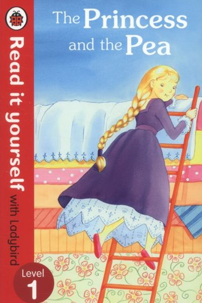 Read It Yourself With Ladybird: Level 1: The Princess And The Pea