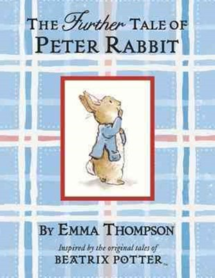 The Further Tale Of Peter Rabbit (Small Format)