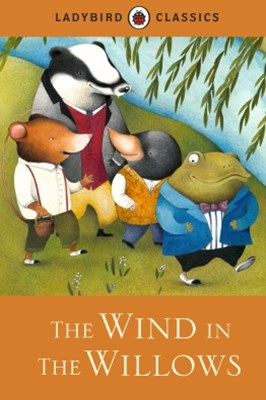 (ebook) Ladybird Classics: The Wind in the Willows