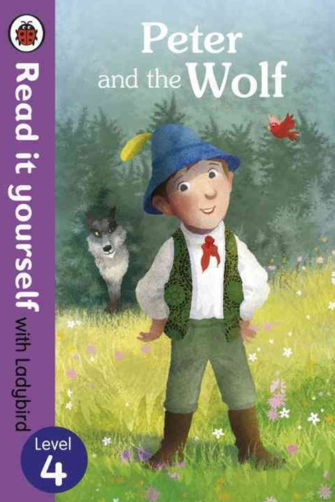 Read It Yourself With Ladybird: Level 4: Peter And The Wolf
