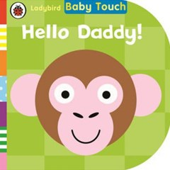 Ladybird Baby Touch: Hello Daddy!